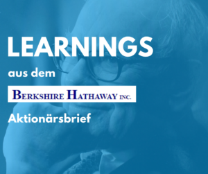 Meine Top 4 Learnings aus dem 2017 Berkshire Shareholder Letter