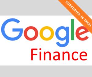 Google Finance: Historische Kursdaten in Excel