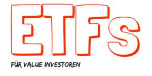 ETF - Indexfonds - ETFs für Value Investoren