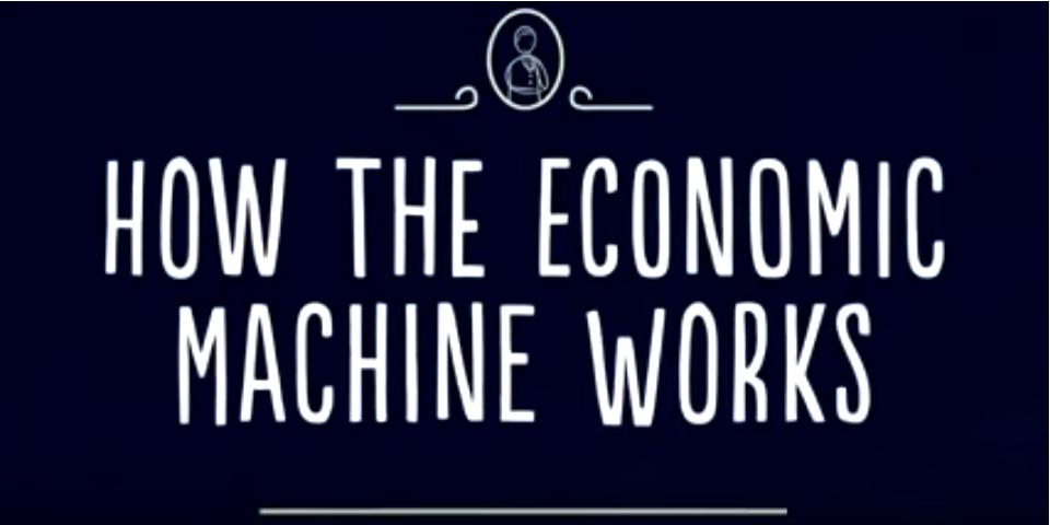 Ray Dalio - Wie die Wirtschaftsmaschine arbeitet - How the economic machine works