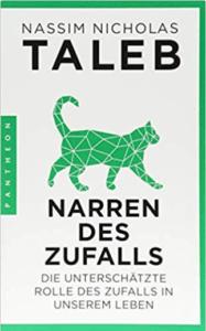Nassim Taleb - Narren des Zufalls