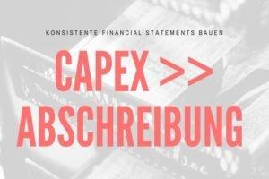 DCF: CapEx und zugehörige Abschreibung konsistent ermitteln - So geht's