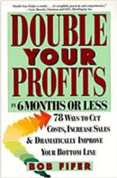 Double Your Profits von Bob Fifer: Wann Restrukturierung wirklich etwas bringt