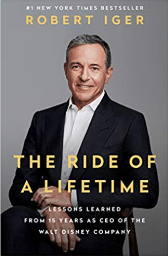 "Disney CEO Bob Iger: ""The Ride of a Lifetime"""