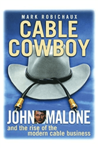 Cable Cowboy - John Malone