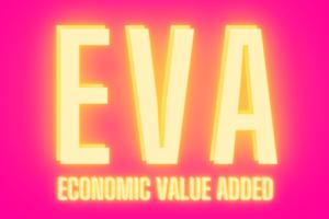 Economic Value Added bzw. EVA: Wann ein Unternehmen Wert generiert