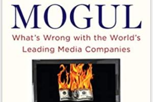 The Curse of the Mogul: Eine tiefgehende Analyse von Media-Businesses