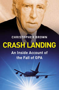 Buch Review: Crash Landing - An Inside Account of the Fall of GPA