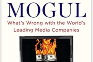 The Curse of the Media Mogul