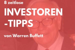 8 zeitlose Tipps von Buffett