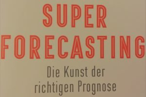 Superforecasting (2)